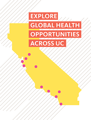 Explore global health opportunities across UC.
