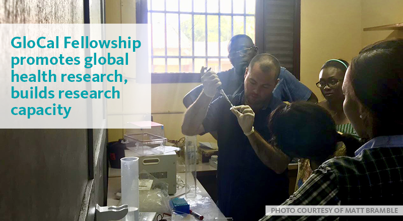 GloCal Fellowship promotes global health research, builds research capacity